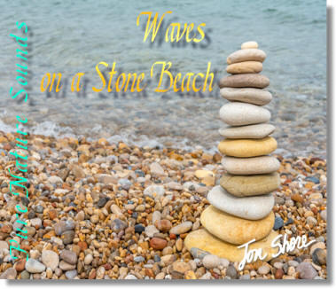 Listen to Waves on a Stone Beach from Pure Nature Sounds